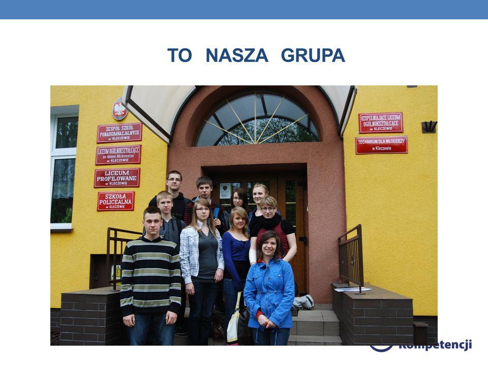 TO NASZA GRUPA
