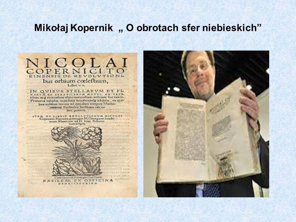 Mikołaj Kopernik O obrotach sfer niebieskich
