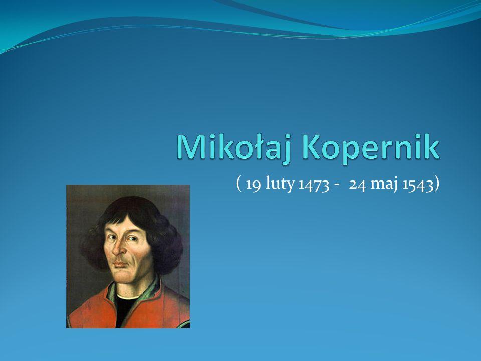 ( 19 luty 1473 - 24 maj 1543)
