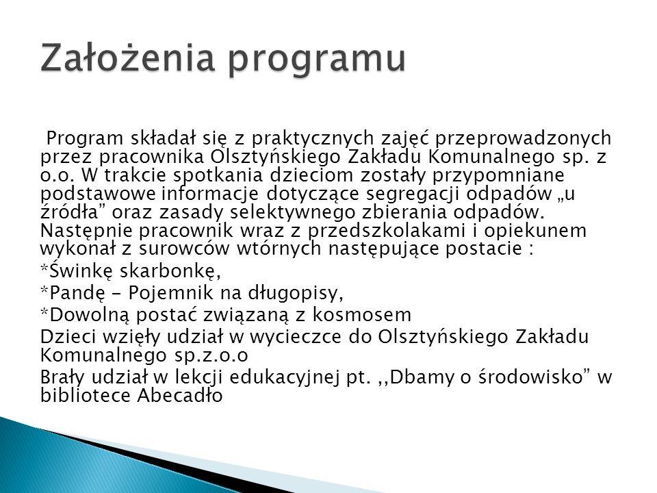 Program składał się z praktycznych zajęć przeprowadzonych przez pracownika Olsztyńskiego Zakładu Komunalnego sp. z o.o. W trakcie spotkania dzieciom z