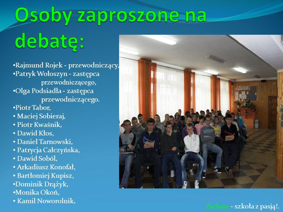 Rajmund Rojek - przewodniczący, Patryk Wołoszyn - zastępca przewodniczącego, Olga Podsiadła - zastępca przewodniczącego.