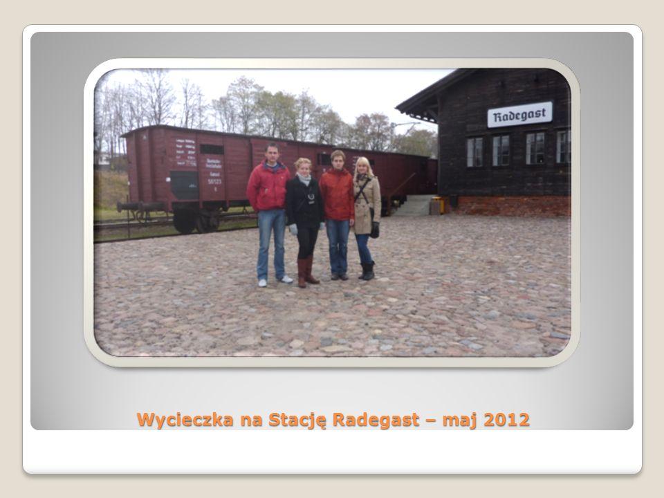 Wycieczka na Stację Radegast – maj 2012