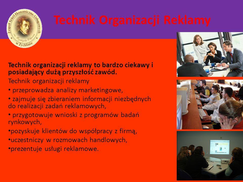 Technik Organizacji Reklamy Technik organizacji reklamy to bardzo ciekawy i posiadający dużą przyszłość zawód. Technik organizacji reklamy przeprowadz