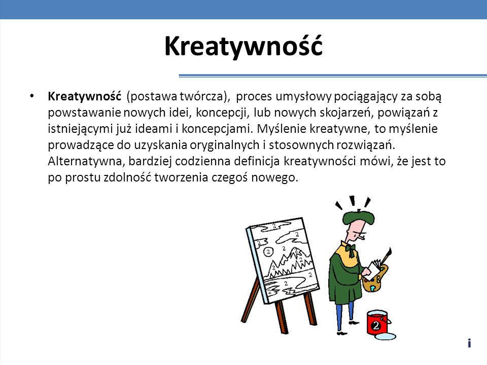 Kreatywność Kreatywność (postawa twórcza), proces umysłowy pociągający za sobą powstawanie nowych idei, koncepcji, lub nowych skojarzeń, powiązań z is