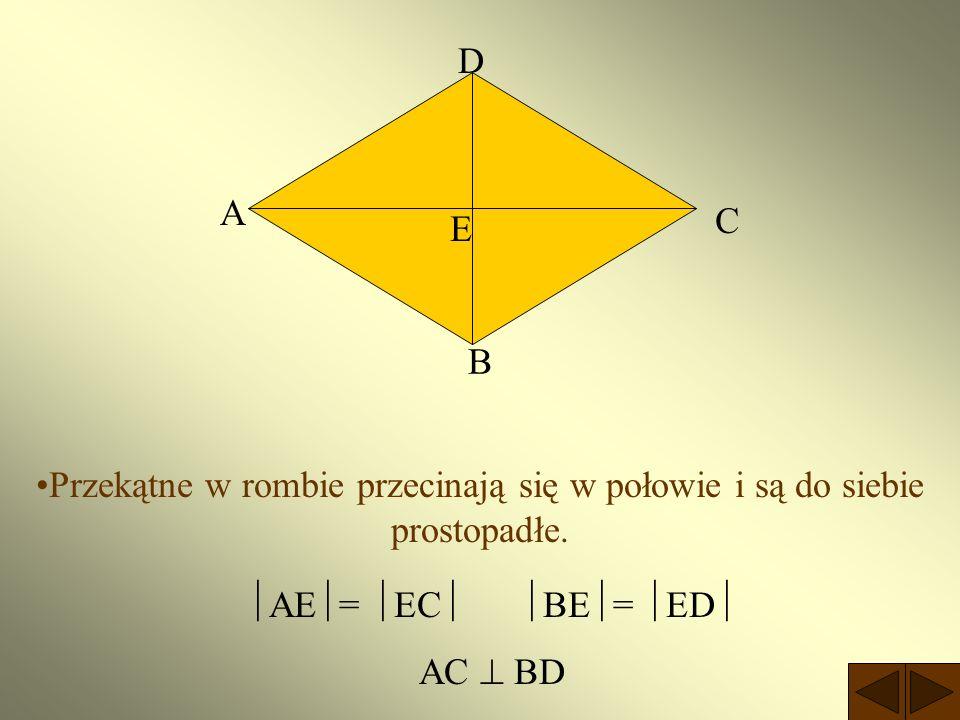 Romb Jest to czworokąt, który ma wszystkie boki równej długości. a a a a