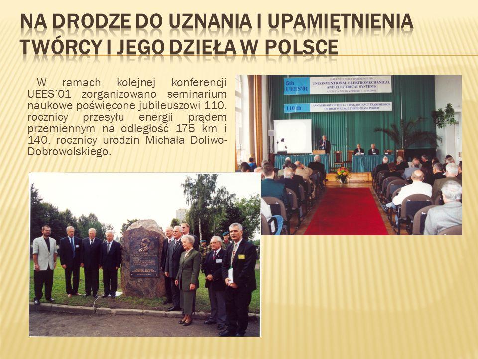 W ramach kolejnej konferencji UEES01 zorganizowano seminarium naukowe poświęcone jubileuszowi 110. rocznicy przesyłu energii prądem przemiennym na odl