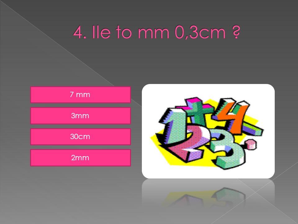 7 mm 3mm 30cm 2mm