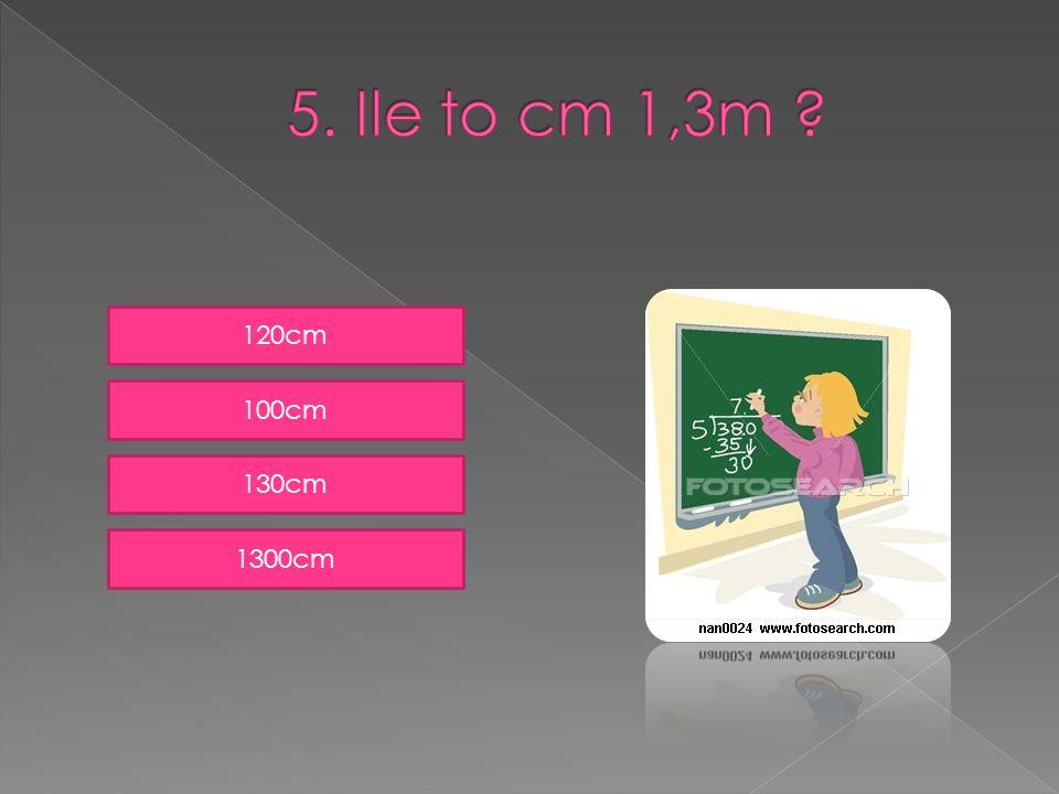 120cm 100cm 130cm 1300cm