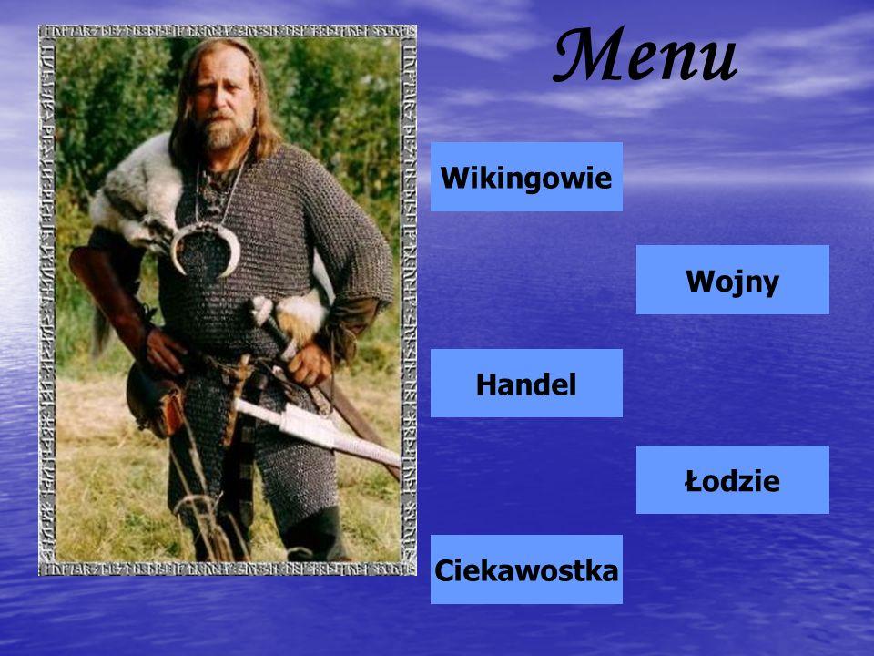 Wikingowie Wikingowie to skandynawscy wojownicy, którzy od VIII do XII wieku podejmowali dalekie wyprawy o charakterze kupieckim, rabunkowym lub osadniczym.