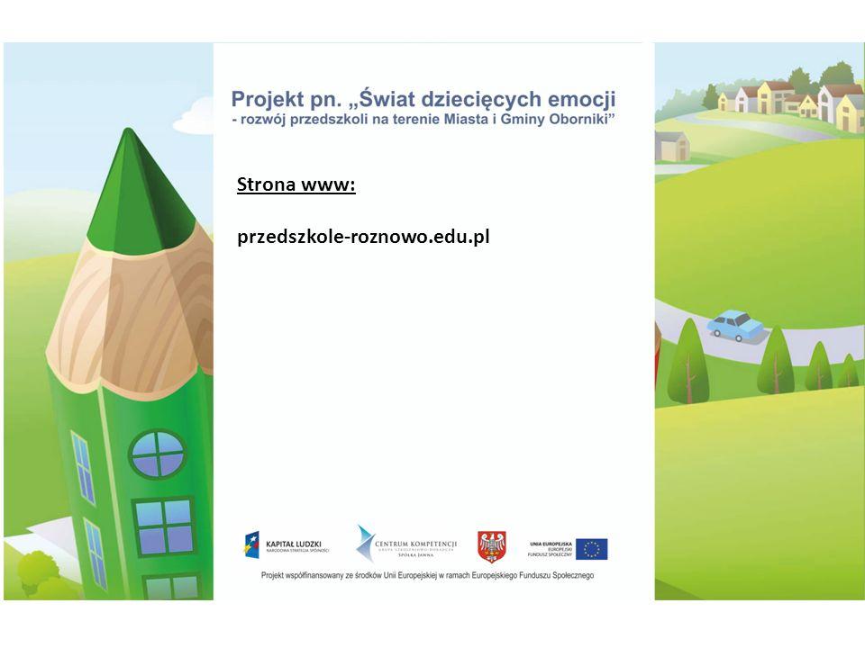 Strona www: przedszkole-roznowo.edu.pl