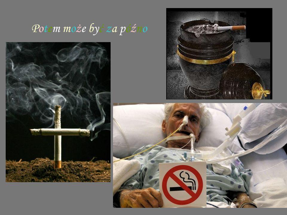 Nie palę i tym się właśnie chwalę !