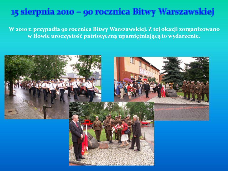 W 2010 r. przypadła 90 rocznica Bitwy Warszawskiej. Z tej okazji zorganizowano w Iłowie uroczystość patriotyczną upamiętniającą to wydarzenie.