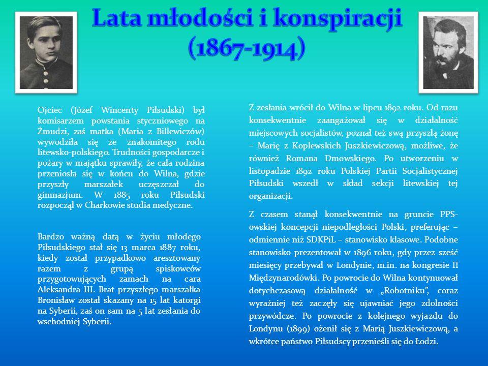 Ojciec (Józef Wincenty Piłsudski) był komisarzem powstania styczniowego na Żmudzi, zaś matka (Maria z Billewiczów) wywodziła się ze znakomitego rodu l