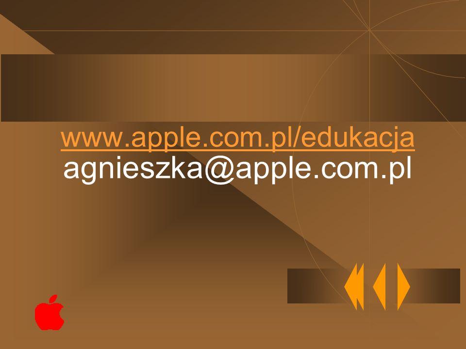 www.apple.com.pl/edukacja www.apple.com.pl/edukacja agnieszka@apple.com.pl