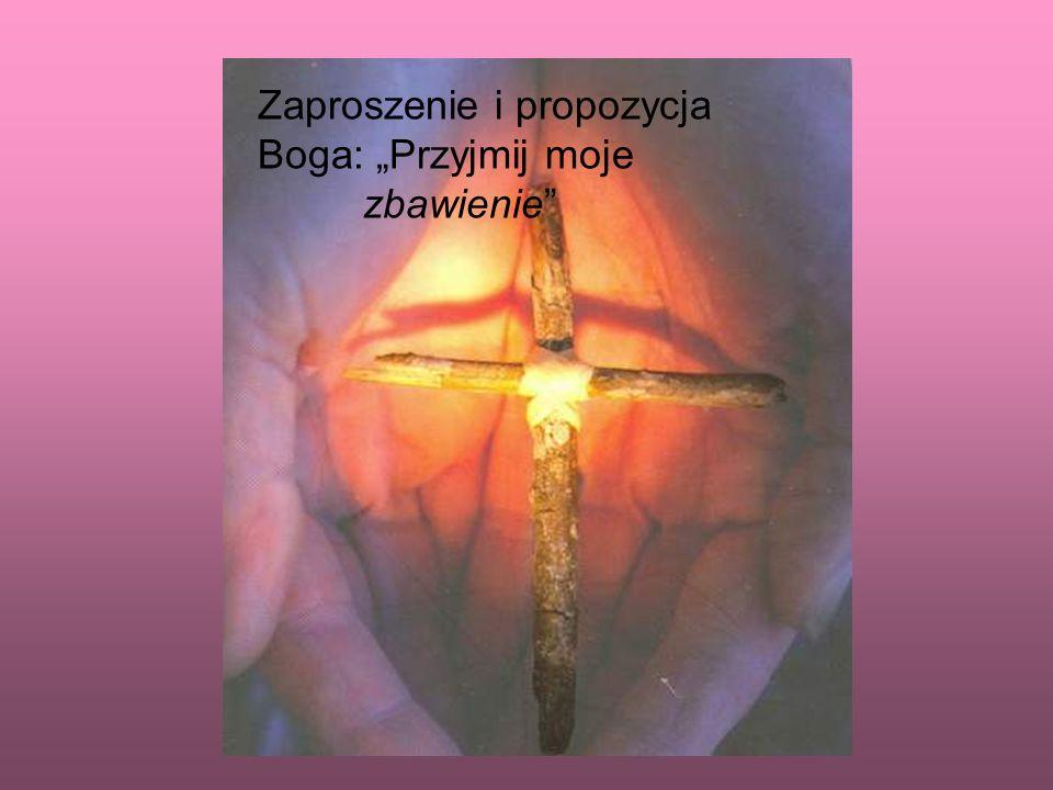 Zaproszenie i propozycja Boga: Przyjmij moje zbawienie