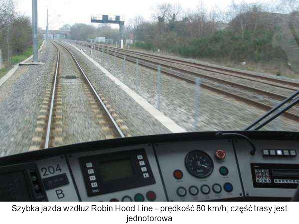 Szybka jazda wzdłuż Robin Hood Line - prędkość 80 km/h; część trasy jest jednotorowa
