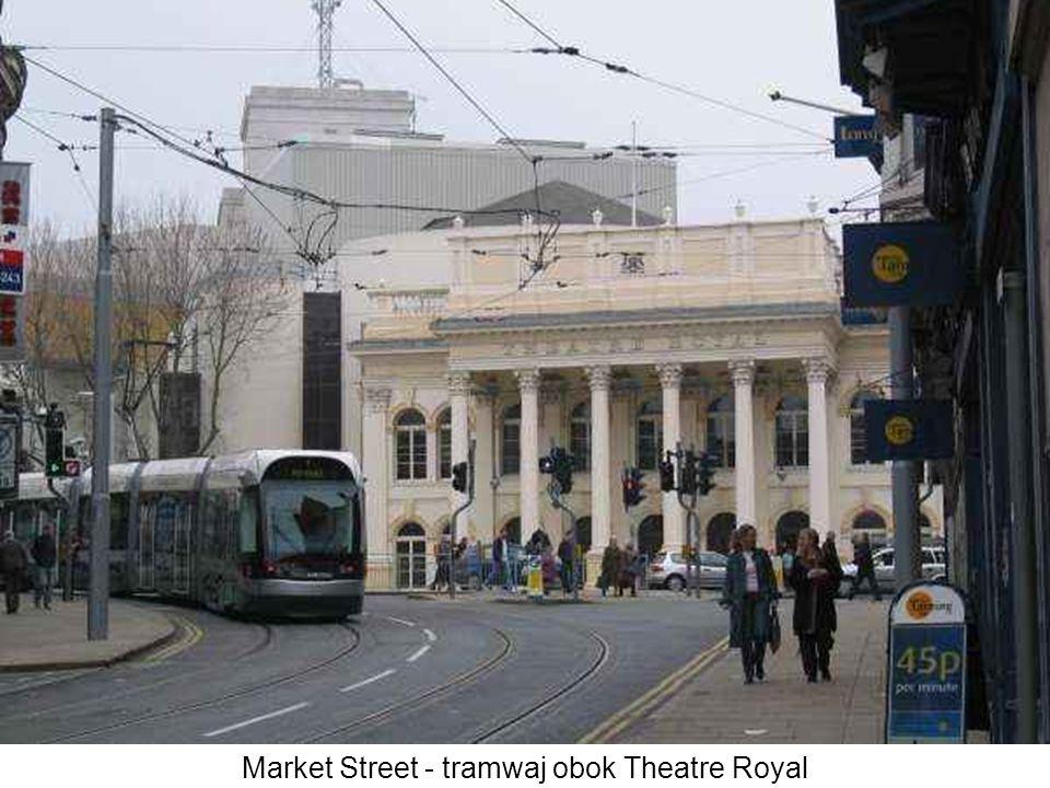 Market Street - tramwaj obok Theatre Royal