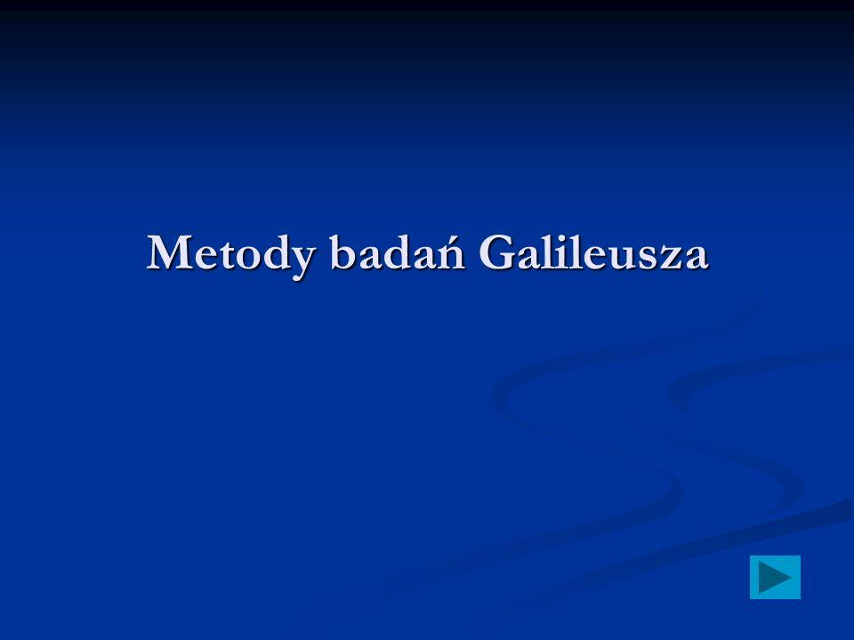 Metody badań Galileusza