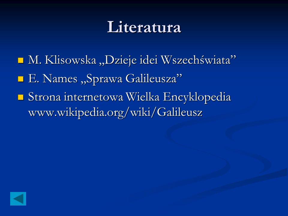 Literatura M.Klisowska Dzieje idei Wszechświata M.