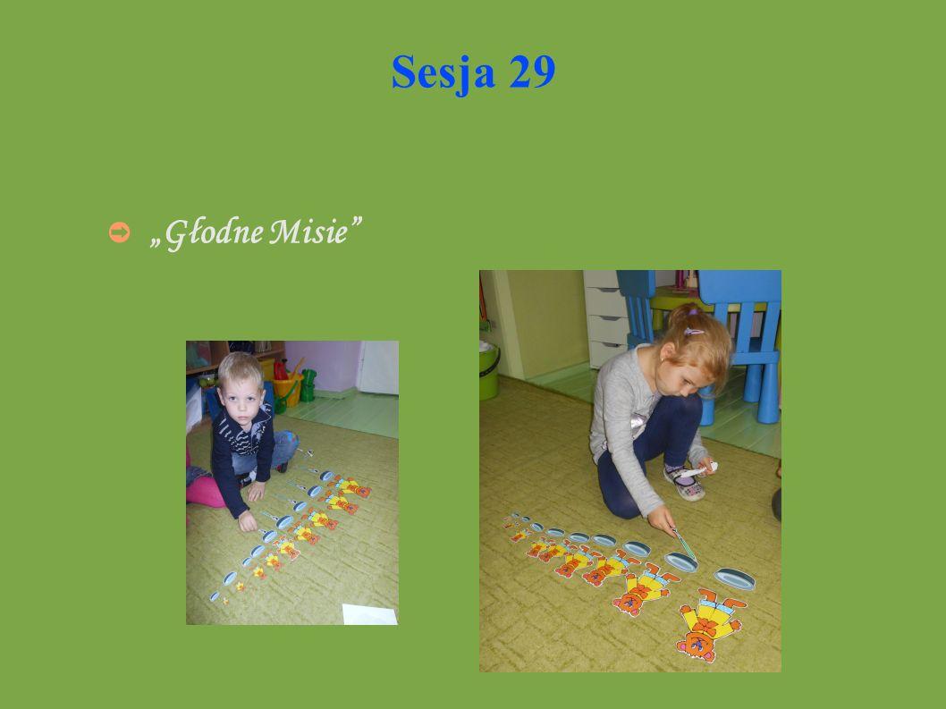 Sesja 29 Głodne Misie