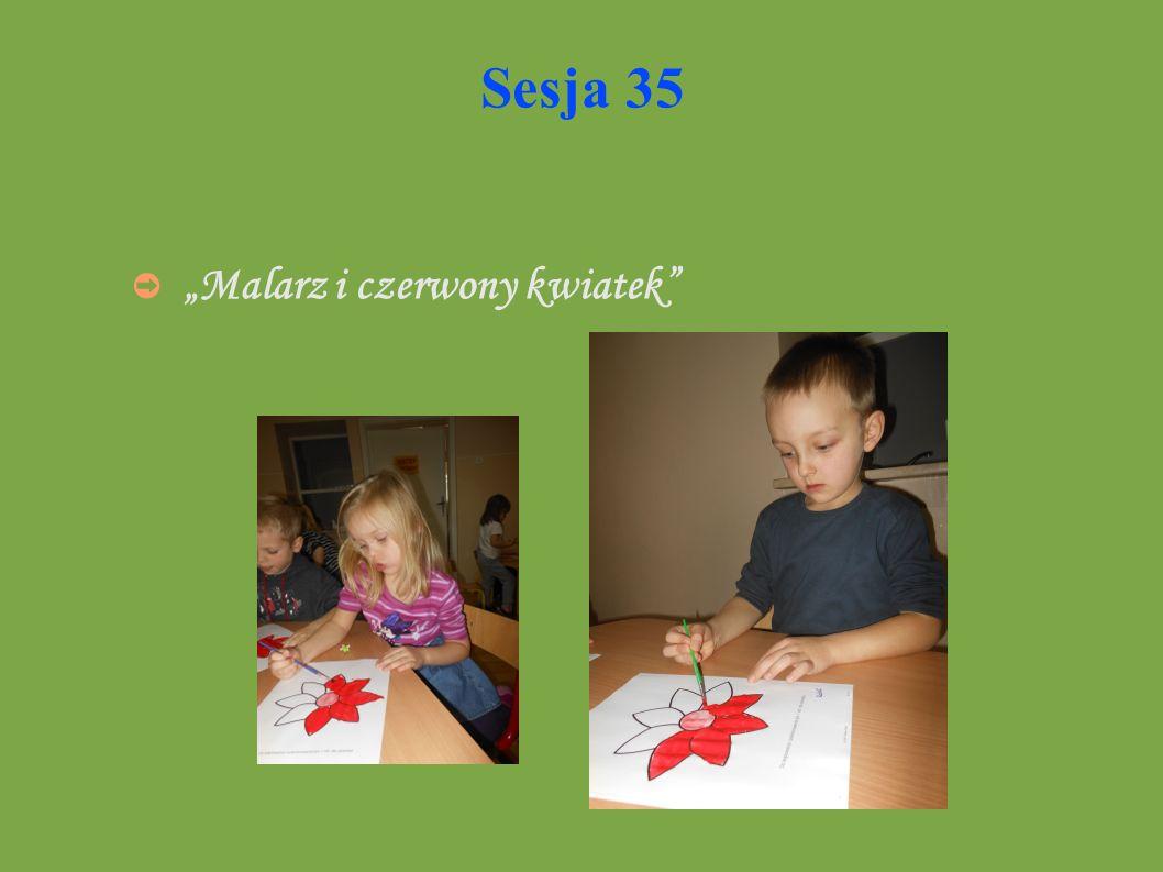 Sesja 35 Malarz i czerwony kwiatek