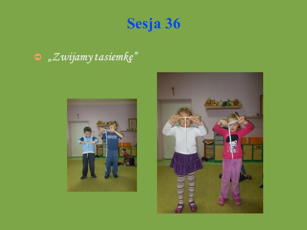 Sesja 36 Zwijamy tasiemkę