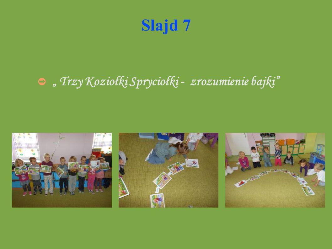 Slajd 7 Trzy Koziołki Spryciołki - zrozumienie bajki