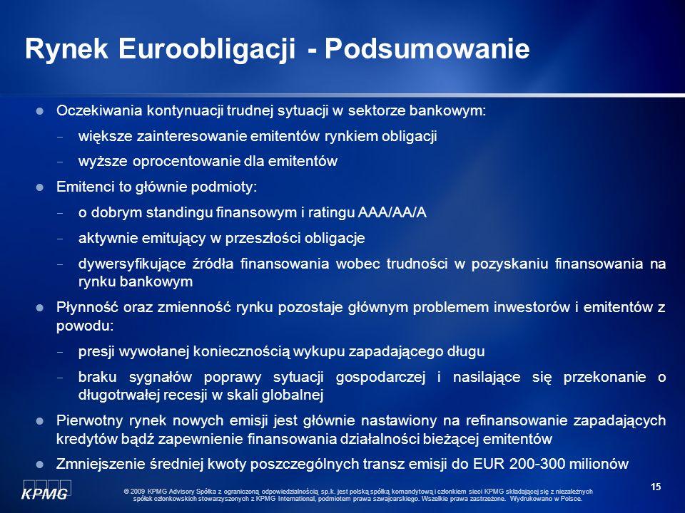 14 © 2009 KPMG Advisory Spółka z ograniczoną odpowiedzialnością sp.k. jest polską spółką komandytową i członkiem sieci KPMG składającej się z niezależ