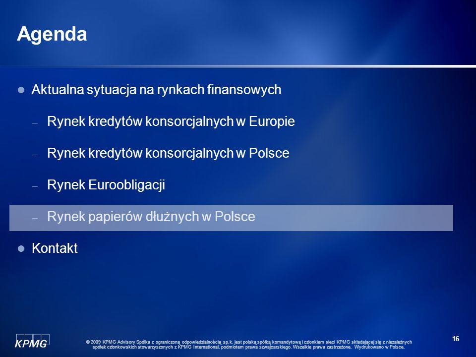 15 © 2009 KPMG Advisory Spółka z ograniczoną odpowiedzialnością sp.k. jest polską spółką komandytową i członkiem sieci KPMG składającej się z niezależ
