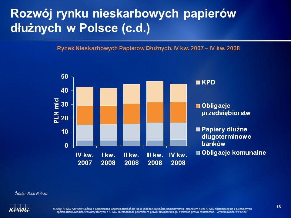 17 © 2009 KPMG Advisory Spółka z ograniczoną odpowiedzialnością sp.k. jest polską spółką komandytową i członkiem sieci KPMG składającej się z niezależ