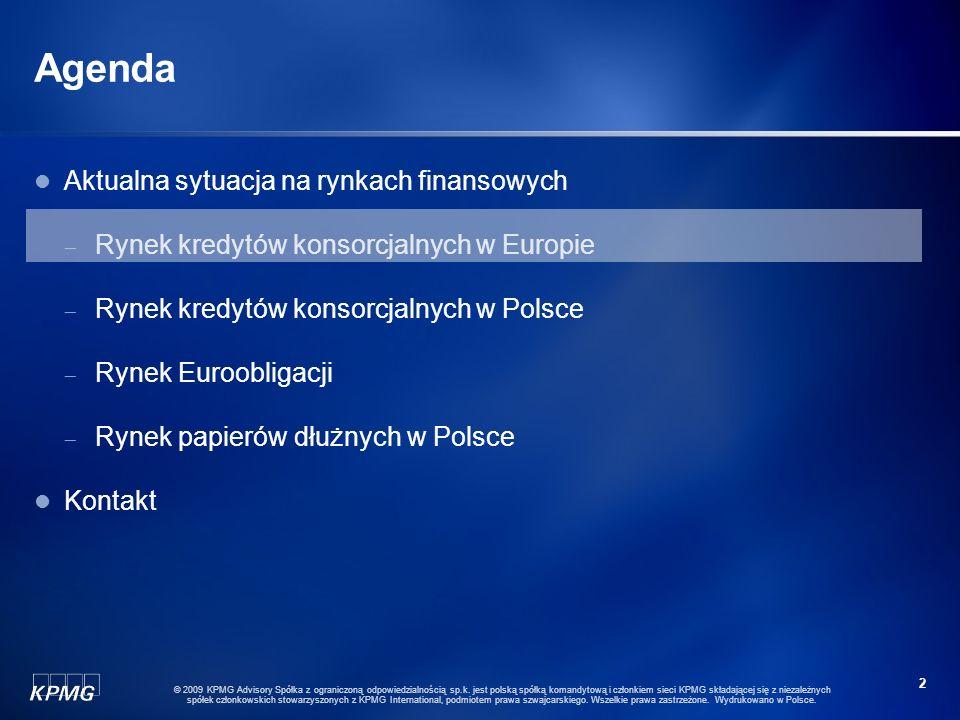 1 © 2009 KPMG Advisory Spółka z ograniczoną odpowiedzialnością sp.k. jest polską spółką komandytową i członkiem sieci KPMG składającej się z niezależn