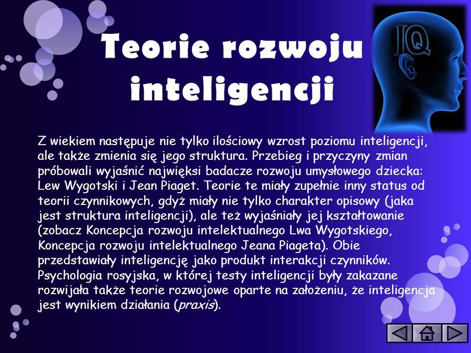 Powstały również teorie inteligencji inspirowane przez teorię przetwarzania informacji.