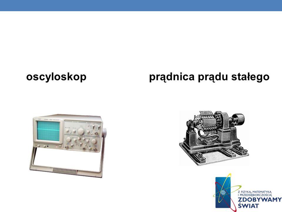prądnica prądu stałegooscyloskop