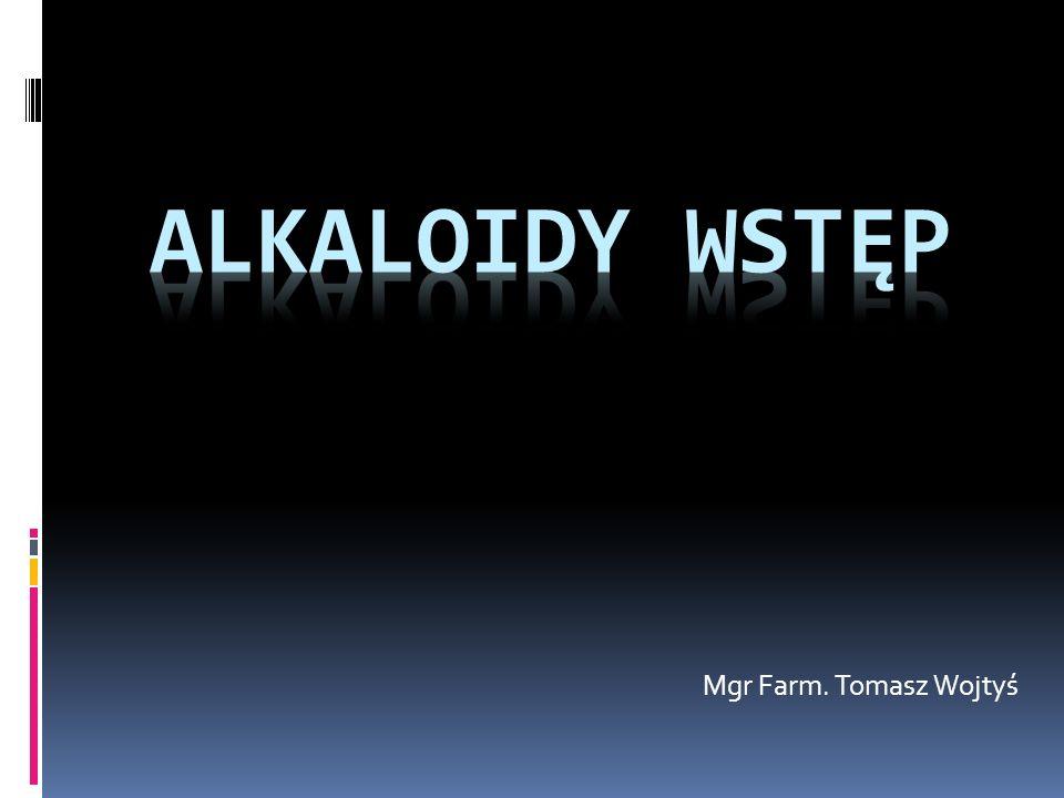 Alkaloidy – co to takiego.
