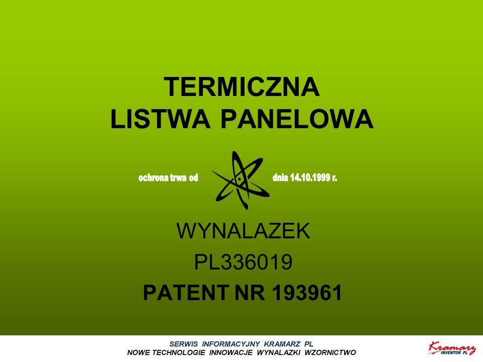 TERMICZNA LISTWA PANELOWA WYNALAZEK PL336019 PATENT NR 193961