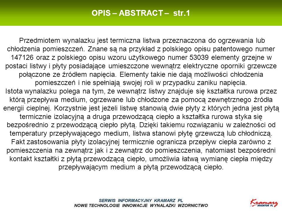 OPIS – ABSTRACT – str.1 Przedmiotem wynalazku jest termiczna listwa przeznaczona do ogrzewania lub chłodzenia pomieszczeń.