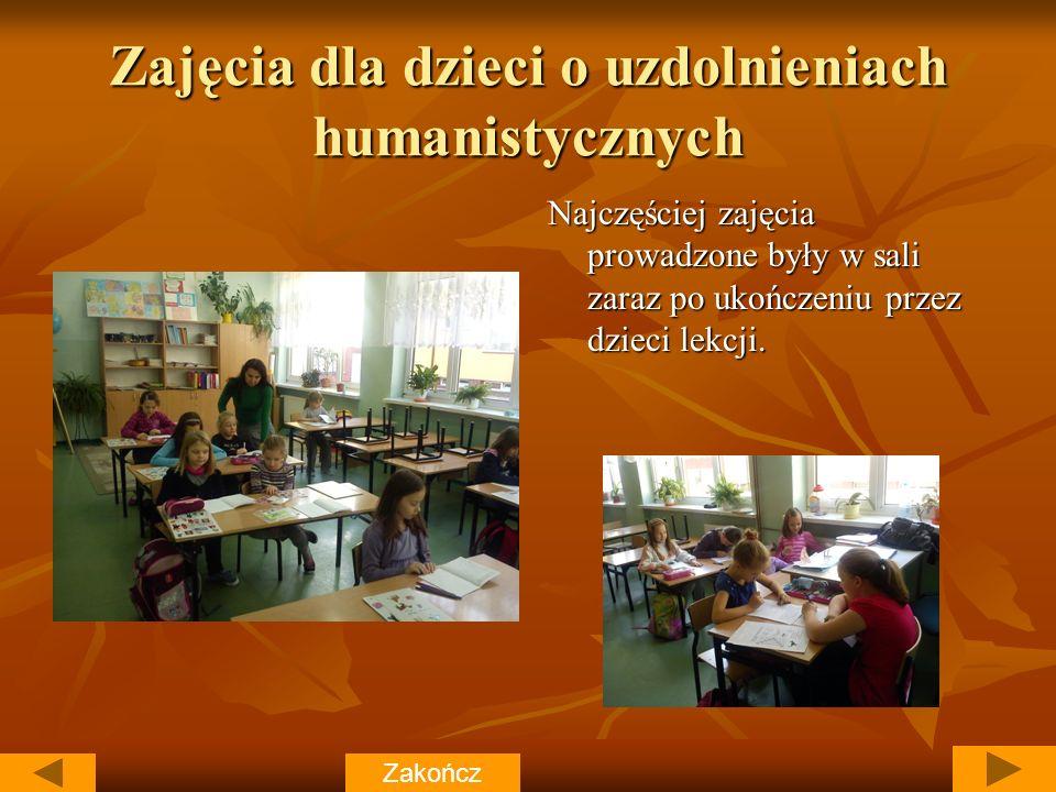 Zajęcia dla dzieci o uzdolnieniach humanistycznych Najczęściej zajęcia prowadzone były w sali zaraz po ukończeniu przez dzieci lekcji.