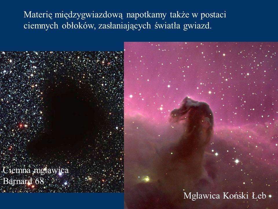 Te odkryte niedawno gęste obłoki materii oświetlone przez otaczające gwiazdy to gwiezdne żłobki - tutaj powstają następne pokolenia gwiazd. Na fotogra