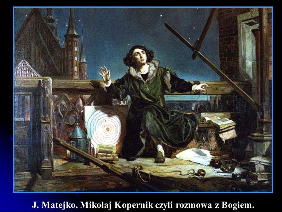 J. Matejko, Mikołaj Kopernik czyli rozmowa z Bogiem.