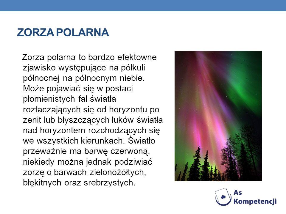 Zorza polarna to bardzo efektowne zjawisko występujące na półkuli północnej na północnym niebie. Może pojawiać się w postaci płomienistych fal światła