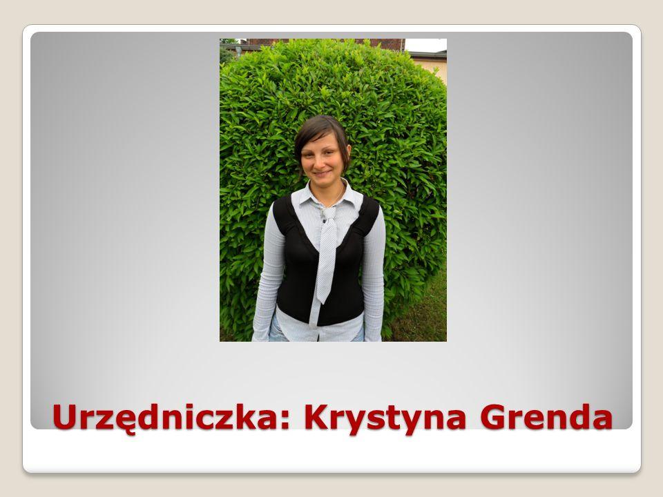 Urzędniczka: Krystyna Grenda