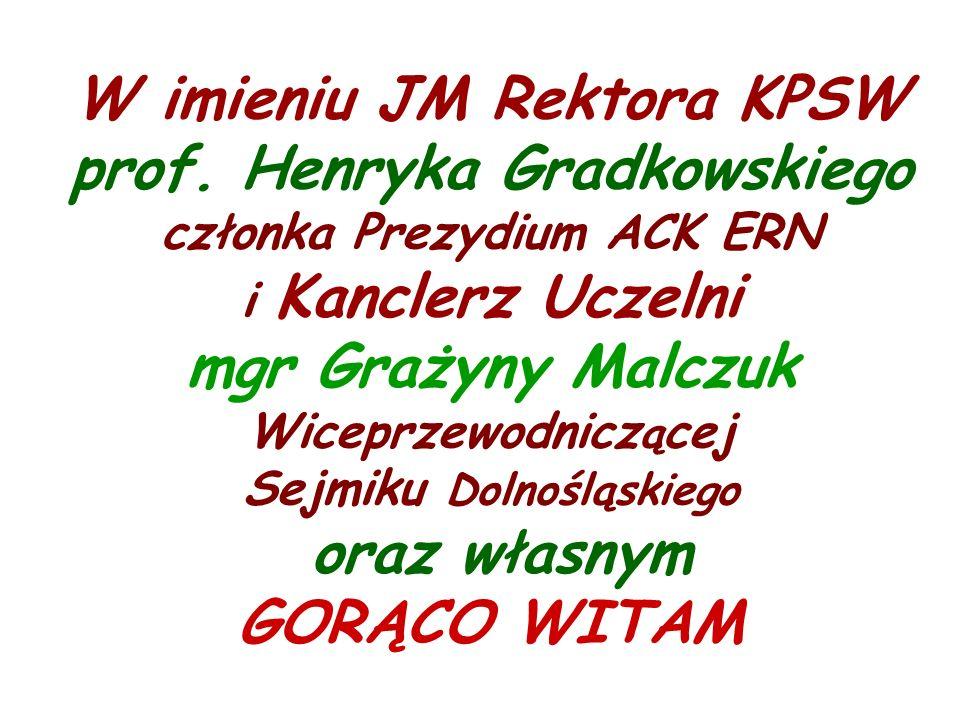 W imieniu JM Rektora KPSW prof.