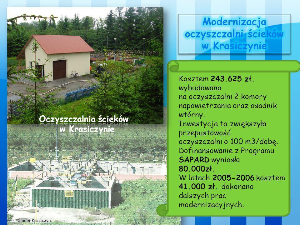 Gmina Krasiczyn Kosztem 243.625 zł. wybudowano na oczyszczalni 2 komory napowietrzania oraz osadnik wtórny. Inwestycja ta zwiększyła przepustowość ocz
