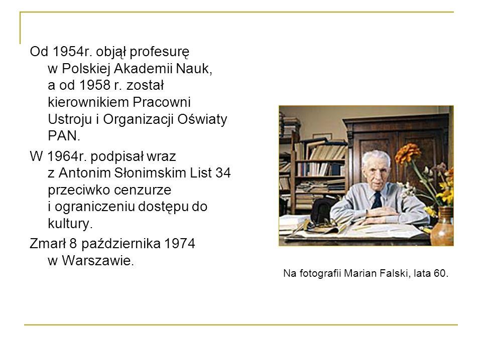 Od 1954r.objął profesurę w Polskiej Akademii Nauk, a od 1958 r.