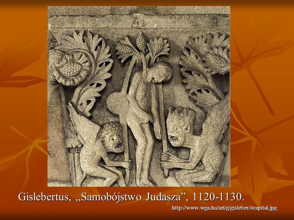 Gislebertus, Samobójstwo Judasza, 1120-1130. http://www.wga.hu/art/g/gisleber/4capital.jpg