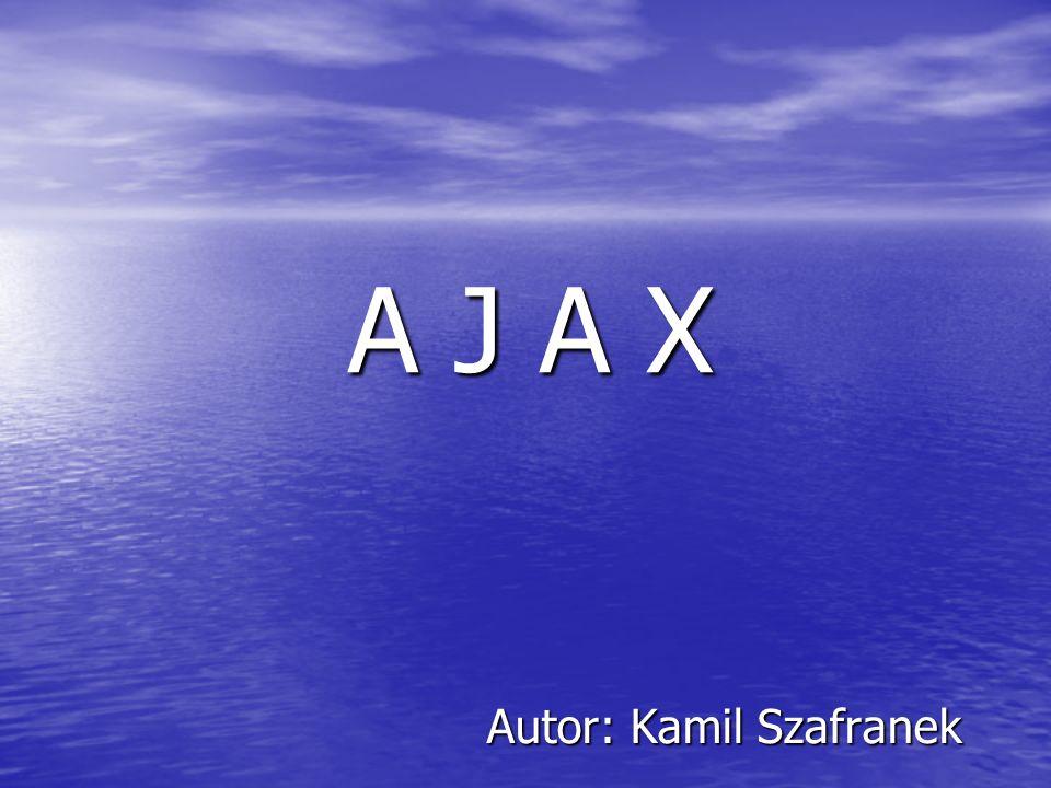 Co to jest AJAX.AJAX to skrót od Asynchronous JavaScript and XML.