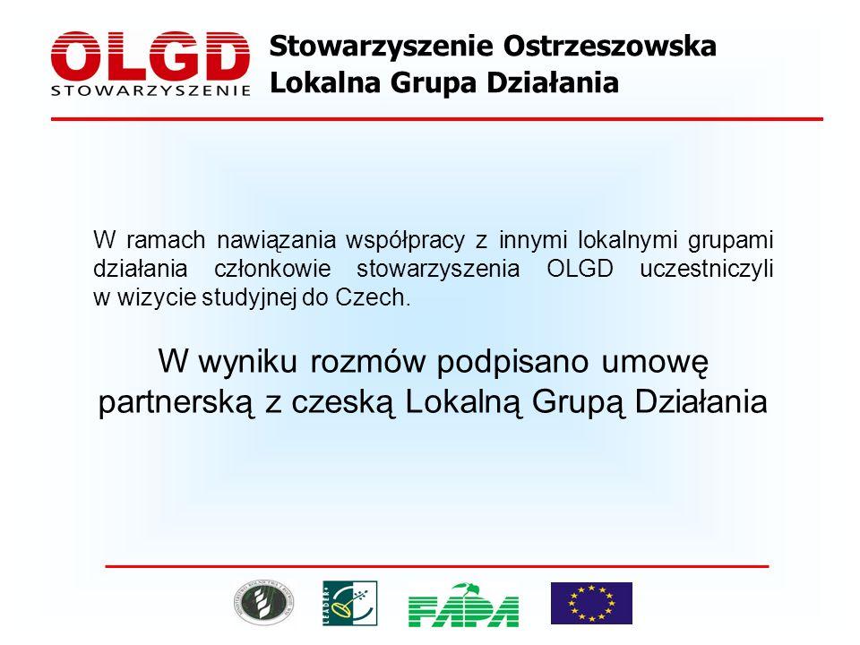 Stowarzyszenie Ostrzeszowska Lokalna Grupa Działania W ramach nawiązania współpracy z innymi lokalnymi grupami działania członkowie stowarzyszenia OLGD uczestniczyli w wizycie studyjnej do Czech.