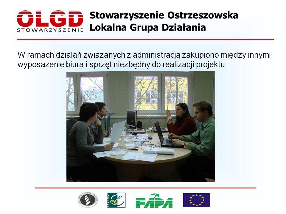 Stowarzyszenie Ostrzeszowska Lokalna Grupa Działania W ramach działań związanych z administracją zakupiono między innymi wyposażenie biura i sprzęt niezbędny do realizacji projektu.