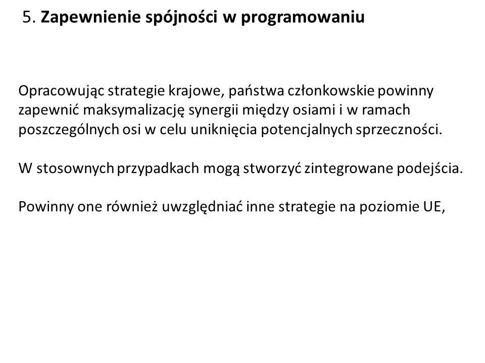 4. Budowanie lokalnych zdolności zatrudnienia i różnicowania Strategiczna wytyczna Wspólnoty Środki przeznaczone na oś 4 (Leader) powinny wspierać pri