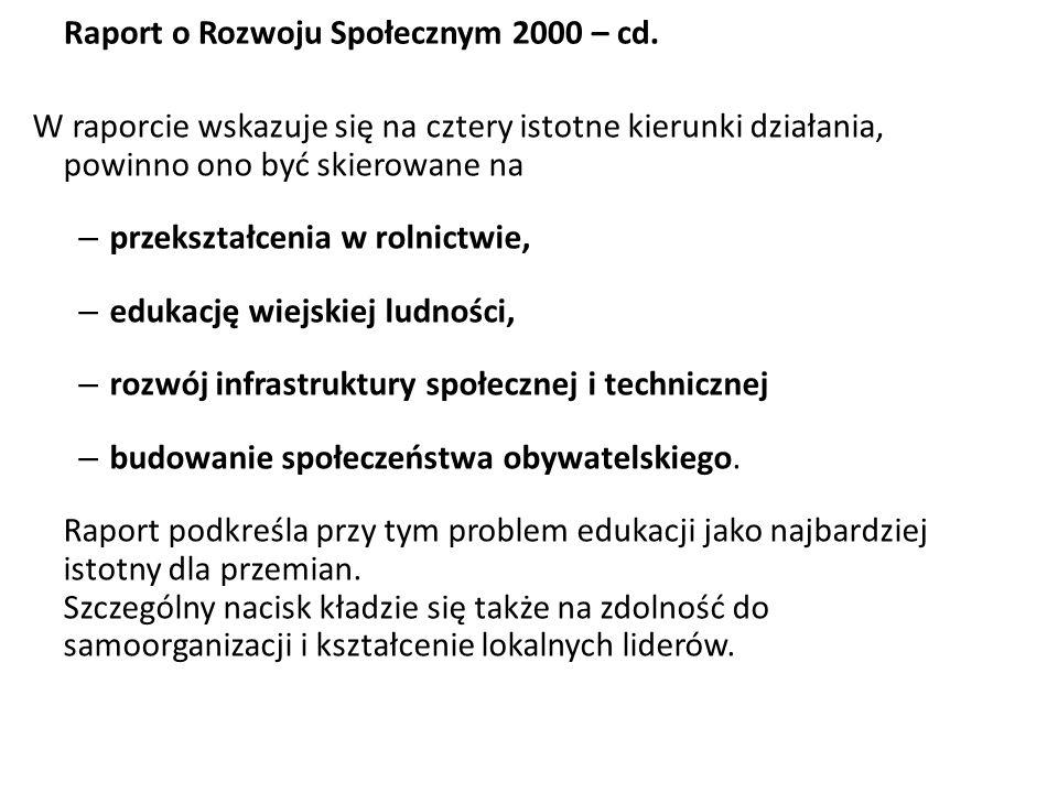 Raport o Rozwoju Społecznym 2000 – Rozwój obszarów wiejskich … przyszłość Polski związana jest ze zdolnością włączenia obszarów wiejskich w główny nur